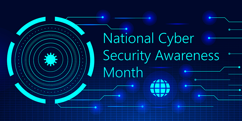 Become Aware, Get Prepared. October is National Cybersecurity Awareness Month